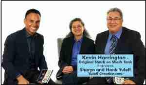 Shark Tank's Kevin Harrington interviews Hank and Sharyn Yuloff